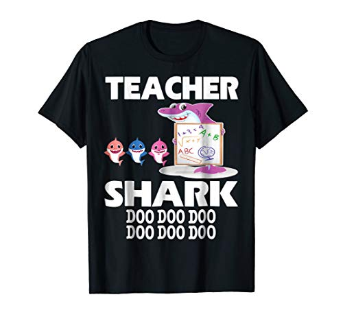 Teacher Shark Doo Doo Doo Cute Gift Shirt For Teacher -