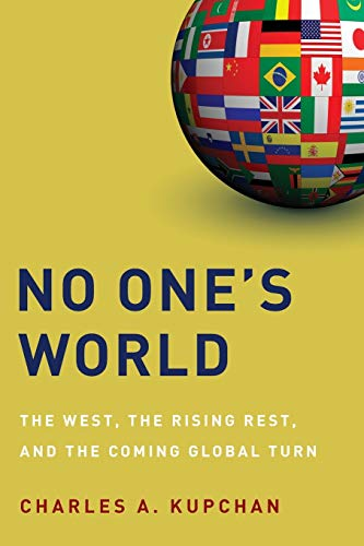 Book : No One's World: The West, the Rising Rest, and th...