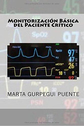 Descargar Libro Monitorizacion Basica Del Paciente Critico Marta Gurpegui Puente