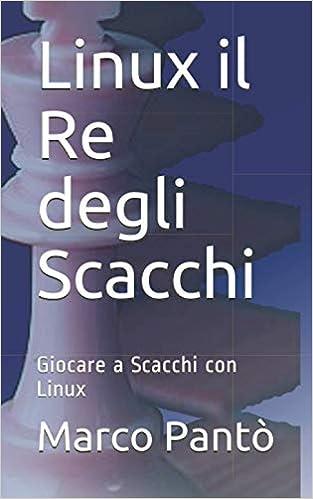 Linux il Re degli Scacchi