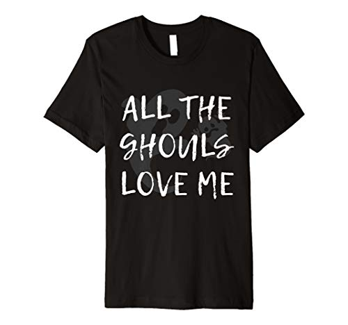 All The Ghouls Love  Me Party City Costumes Halloween Ghost  Premium T-Shirt