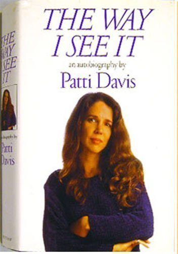 The Way I See It by Patti Davis