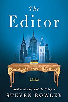 The Editor by [Rowley, Steven]