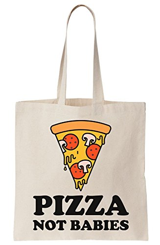 Pizza not Bag Tote Babies Canvas 4cPAzvr4q