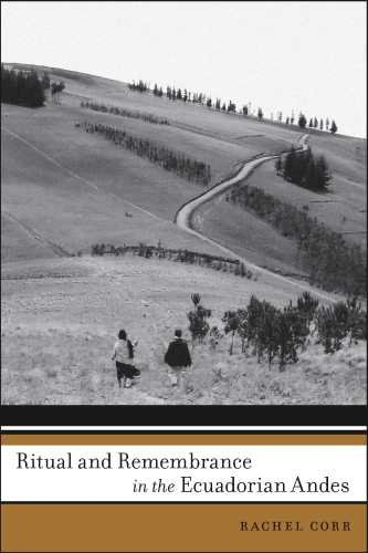 Ritual and Remembrance in the Ecuadorian Andes (First...