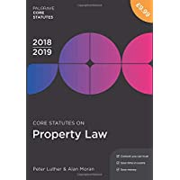 Core Statutes on Property Law 2018-19 (Palgrave Core Statutes)