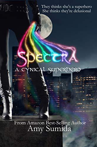 Spectra: A Cynical Superhero