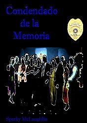Condenado de la Memoria (Spanish Edition)