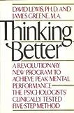 Thinking Better, David Lewis and James Greene, 0892561688