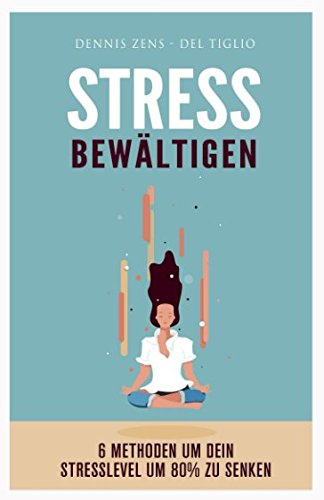stress-bewltigen-6-methoden-um-dein-stresslevel-um-80-zu-senken