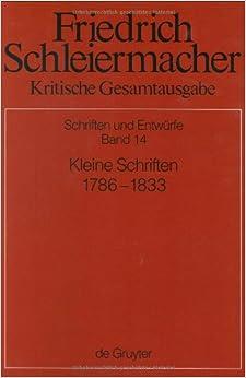 Schleiermacher, Friedrich: v.14: Kritische Gesamtausgabe: Vol 14