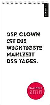 myNOTES Wandkalender 2018: Der Clown ist die wichtigste Mahlzeit des Tages   B01N9NPHTC