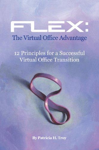 Flex: The Virtual Office Advantage