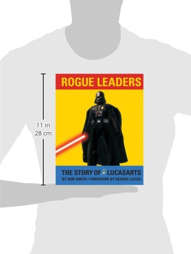 Rogue Leaders: The Story Of LucasArts: Amazon.de: Rob Smith, George Lucas:  Fremdsprachige Bücher