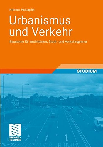 Urbanismus und Verkehr (German Edition)