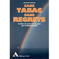 Sans tabac, sans regrets