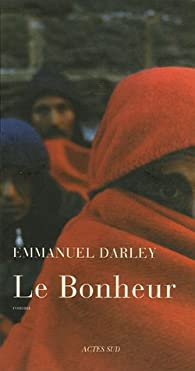 Le Bonheur par Emmanuel Darley