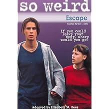 Escape (So Weird, 3)