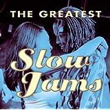 Greatest Slow Jams