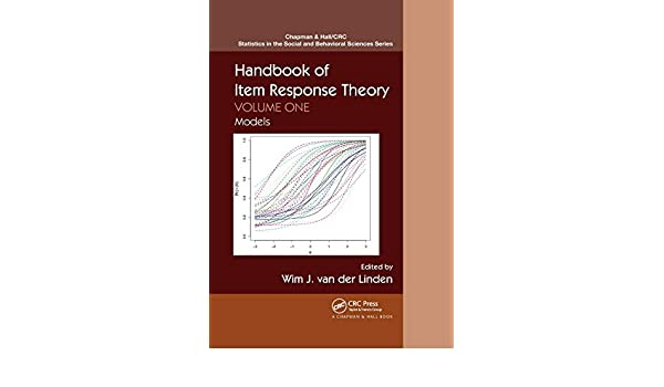 Handbook of Item Response Theory, Volume One- Models