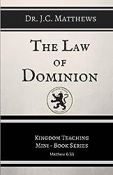 The Law of Dominion (Kingdom Teaching Mini-book Series) (Volume 2)
