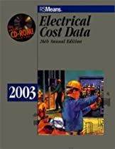 Electrical Cost Data 2003 (Means Electrical Cost Data, 2003)