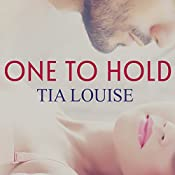 One to Hold: One to Hold, Book 1 | Tia Louise