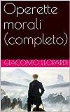 Operette morali (completo) (Italian Edition)