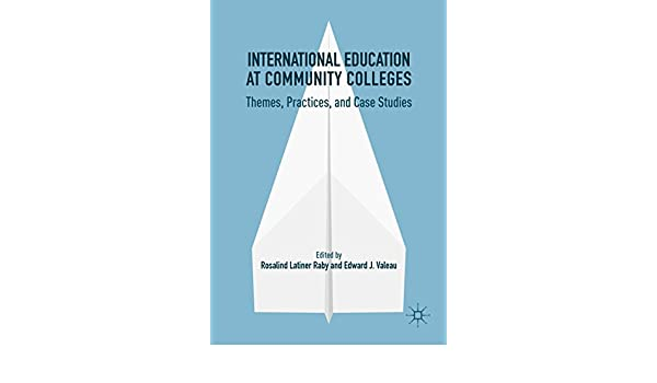 International Education at Community Colleges: Themes, Practices, and Case Studies