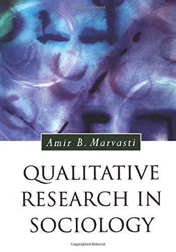 Qualitative Research in Sociology (Introducing Qualitative Methods series)