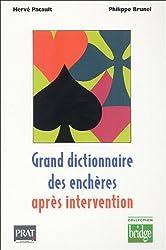Grand dictionnaire des enchères après intervention