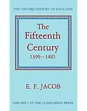 The Fifteenth Century 1399-1485