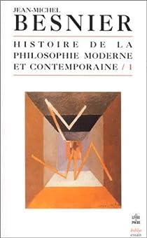Histoire de la philosophie moderne et contemporaine par Besnier