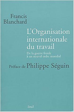 Livres gratuits L'Organisation internationale du travail : De la guerre froide à un nouvel ordre mondial pdf epub