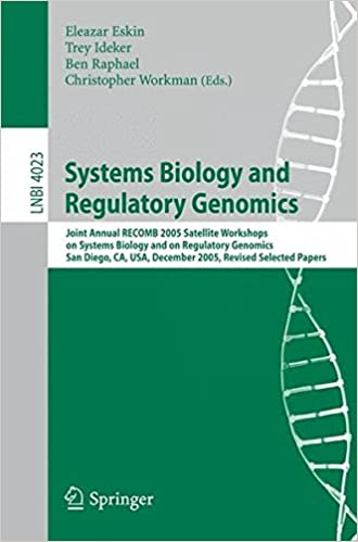 Systems Biology And Regulatory Genomics: Joint Annual Recomb 2005 Satellite Workshops On Systems Biology And On Regulatory Genomics, San Diego, Ca, ... Papers PDF Descargar