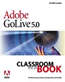 Adobe(R) GoLive(R) 5.0 Classroom in a Book (Classroom in a Book (Adobe))