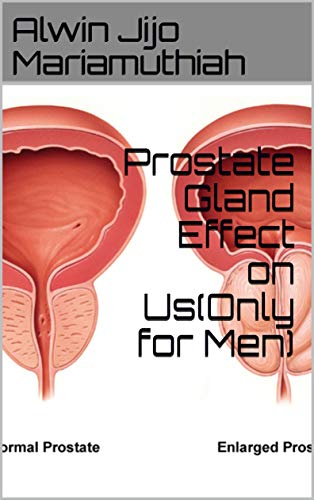 (Prostate Gland Effect on Us(Only for Men))