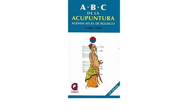 ABC de la acupuntura: Cabal Dr. Fermín: 9788483520727 ...