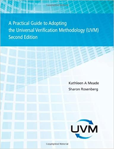 A practical guide to adopting the universal verification methodology a practical guide to adopting the universal verification methodology uvm second edition sharon rosenberg kathleen meade 9781300535935 amazon fandeluxe Images