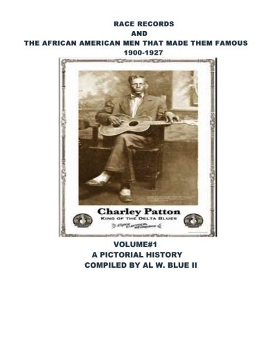 Search : race records and the african american men that made them famous: race records musicians a pictorial history