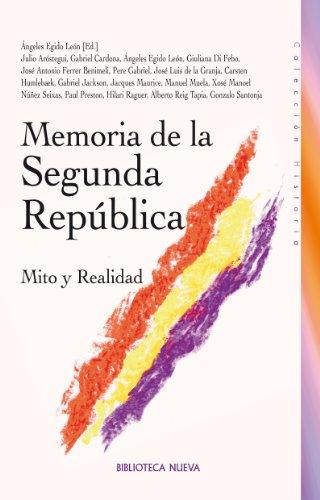Descargar Libro Memoria De La Segunda RepÚblica Ángeles Egido León
