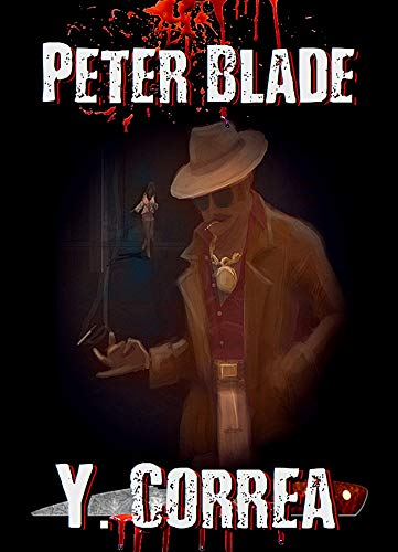 Peter Blade by Y. Correa