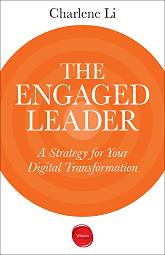 The Engaged Leader: A Strategy for Your Digital Transformation cover