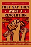 img - for Paul Matthaeus: They Say They Want a Revolution : What Marketers Need to Know as Consumers Take Control (Paperback); 2003 Edition book / textbook / text book