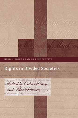 Download Rights in Divided Societies (Human Rights Law in Perspective) Pdf