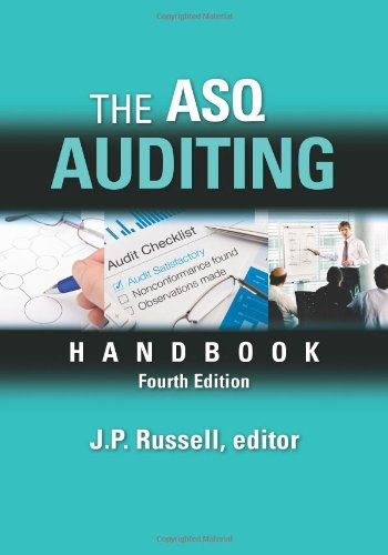 The ASQ Auditing Handbook Fourth Edition