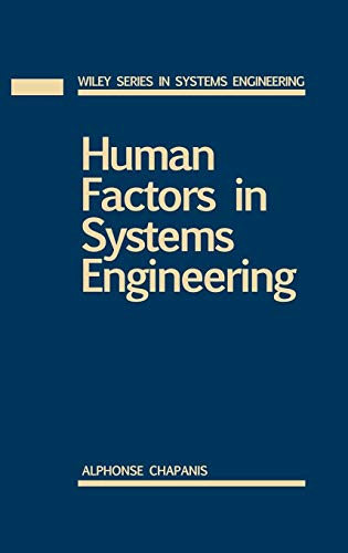 Human Factors in Systems Engineering