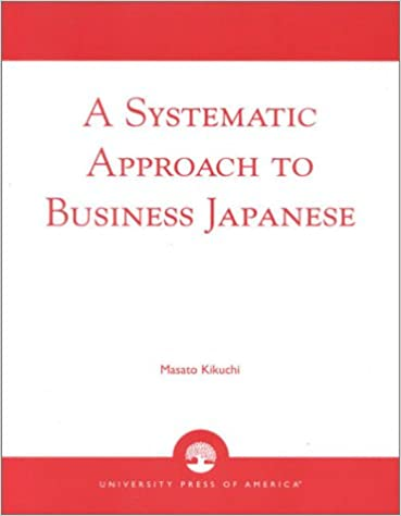 Amazon.com: A Systematic Approach to Business Japanese ...