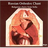 Russian Orthodox Chant: Choirs from Sofia