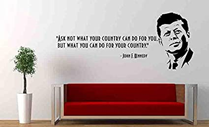 World Quotes Wall Decal John F Kennedyask Not What Your